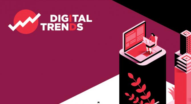 Digital Trends 2019 представя стратегиите на топ компаниите и дигитални