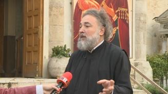 Отец Василий: Би било хубаво да мислим и за нашето духвно здраве